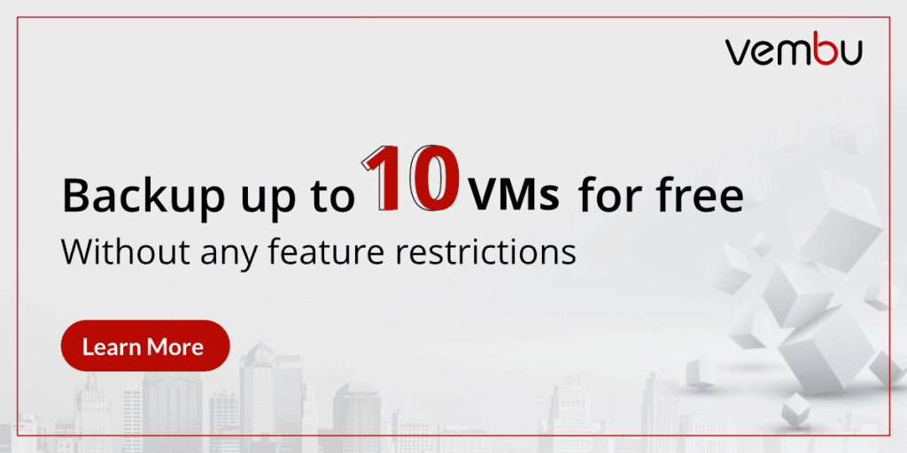 Backup up to 10 VMs with full-feature