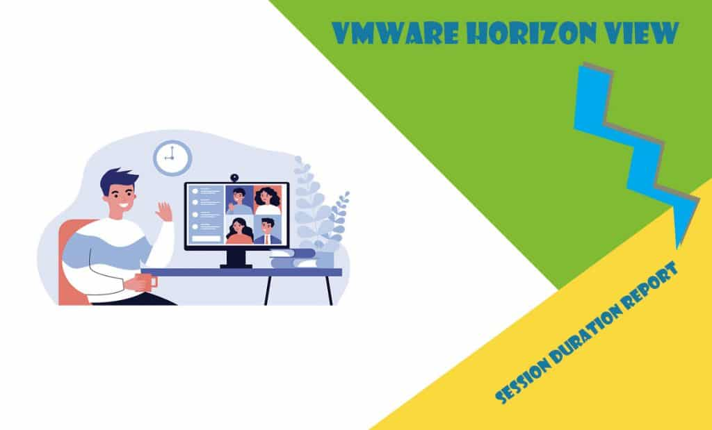 VMware Horizon Connection (Session) Duration
